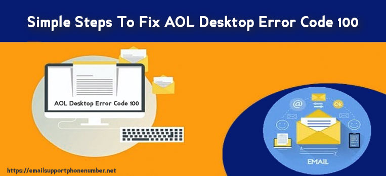 Simple Steps To Fix AOL Desktop Error Code 100